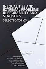 Inequalities and Extremal Problems in Probability and Statistics