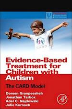 Evidence-Based Treatment for Children with Autism (Practical Resources for the Mental Health Professional)