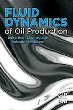 Fluid Dynamics of Oil Production