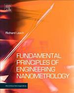 Fundamental Principles of Engineering Nanometrology (Micro & Nano Technologies)