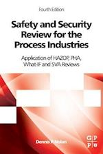Safety and Security Review for the Process Industries: Application of Hazop, Pha, What-If and Sva Reviews