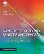 Nano Optoelectronic Sensors and Devices af Ning Xi