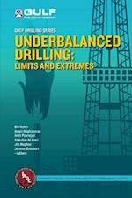 Underbalanced Drilling: Limits and Extremes