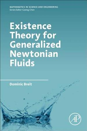 Bog, paperback Existence Theory for Generalized Newtonian Fluids af Dominic Breit