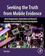 Seeking the Truth from Mobile Evidence
