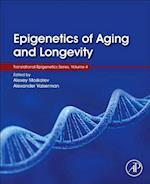 Epigenetics of Aging and Longevity (Translational Epigenetics)