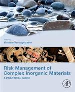Risk Management of Complex Inorganic Materials