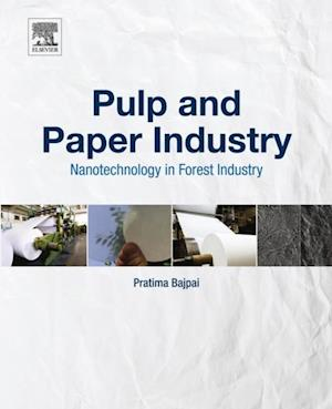 Pulp and Paper Industry af Pratima Bajpai