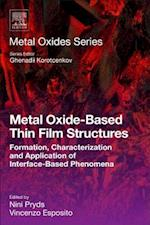 Metal Oxide-Based Thin Film Structures (Metal Oxides)