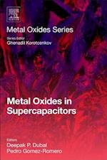 Metal Oxides in Supercapacitors (Metal Oxides)