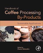 Handbook of Coffee Processing by-Products: Sustainable Applications