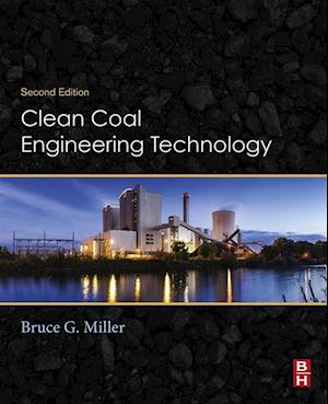 Clean Coal Engineering Technology af Bruce G. Miller