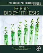 Food Biosynthesis (Handbook of Food Bioengineering)