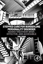 Borderline Personality Disorder: Making Treatment Evidence-Based, Effective, and Accessible