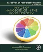 Impact of Nanoscience in the Food Industry (Handbook of Food Bioengineering)