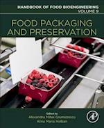 Food Packaging and Preservation (Handbook of Food Bioengineering)