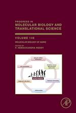 Molecular Biology of Aging (Progress in Molecular Biology and Translational Science)