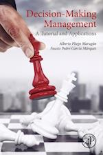 Decision-Making Management af Fausto Pedro Garcia Marquez, Alberto Pliego Marugan