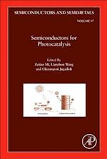 Semiconductors for Photocatalysis (SEMICONDUCTORS AND SEMIMETALS, nr. 97)