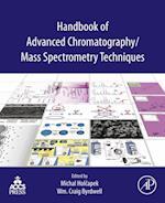 Handbook of Advanced Chromatography /Mass Spectrometry Techniques