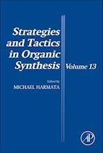 Strategies and Tactics in Organic Synthesis (Strategies and Tactics in Organic Synthesis, nr. 13)