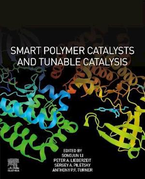 Smart Polymer Catalysts and Tunable Catalysis