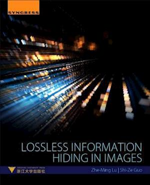 Bog, paperback Lossless Information Hiding in Images af Zhe-Ming Lu