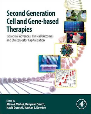 Second Generation Cell and Gene-Based Therapies