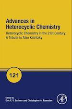 Heterocyclic Chemistry in the 21st Century: A Tribute to Alan Katritzky (Advances in Heterocyclic Chemistry)