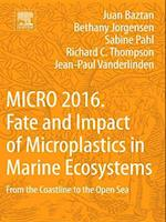 Micro 2016: Fate and Impact of Microplastics in Marine Ecosystems