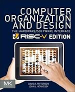 Computer Organization and Design RISC-V Edition (The Morgan Kaufmann Series in Computer Architecture and Design)