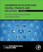 Handbook of Digital Finance and Inclusion, Volume 2: Chinatech, Mobile Security, Distributed Ledger, and Blockchain af David Lee Kuo Chuen