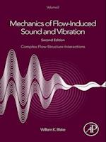 Mechanics of Flow-Induced Sound and Vibration, Volume 2