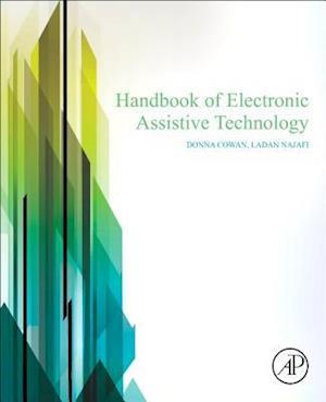 Handbook of Electronic Assistive Technology