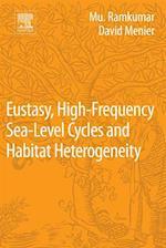 Eustasy, High-Frequency Sea Level Cycles and Habitat Heterogeneity