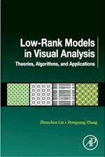 Low-Rank Models in Visual Analysis (Computer Vision and Pattern Recognition)