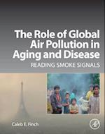The Role of Global Air Pollution in Aging and Disease