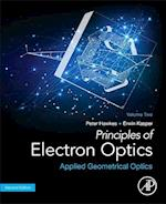 Principles of Electron Optics, Volume 2