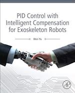 PID Control with Intelligent Compensation for Exoskeleton Robots
