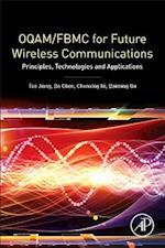 OQAM/FBMC for Future Wireless Communications