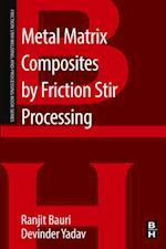 Metal Matrix Composites by Friction Stir Processing (Friction Stir Welding and Processing)