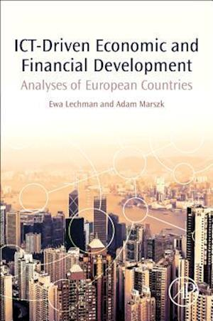 ICT-Driven Economic and Financial Development: Analyses of European Countries