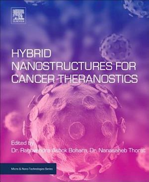 Hybrid Nanostructures for Cancer Theranostics
