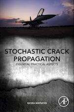 Stochastic Crack Propagation