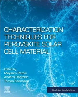 Characterization Techniques for Perovskite Solar Cell Materials