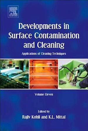 Developments in Surface Contamination and Cleaning: Applications of Cleaning Techniques: Volume 11