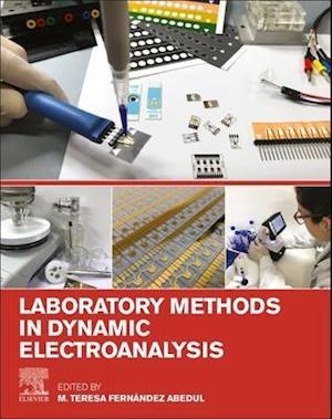 Laboratory Methods in Dynamic Electroanalysis