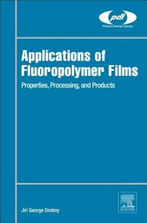 Applications of Fluoropolymer Films