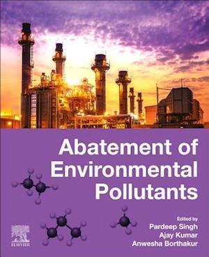Abatement of Environmental Pollutants: Trends and Strategies