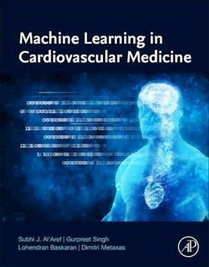 Machine Learning in Cardiovascular Medicine